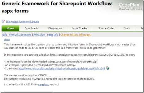 My Codeplex Generic Framework for Sharepoint Workflows (aspx forms): v1.0 today