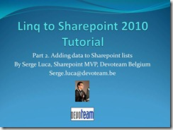 "Video version of My ""Linq to Sharepoint tutorial-Part 2"" published by Microsoft Belux."