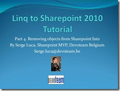 "Video version of My ""Linq to Sharepoint 2010 tutorial -Part 4"" published by Microsoft Belux"