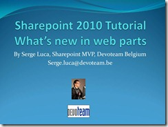 """Video version of My Sharepoint 2010 tutorial """"What's new in Web parts"""" published by Microsoft Belux"""