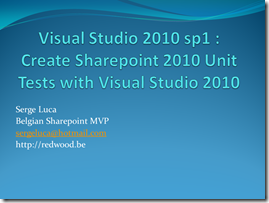 Using Visual Studio 2010 and Sharepoint unit tests